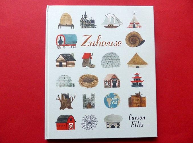"Carson Ellis: ""Zuhause"""