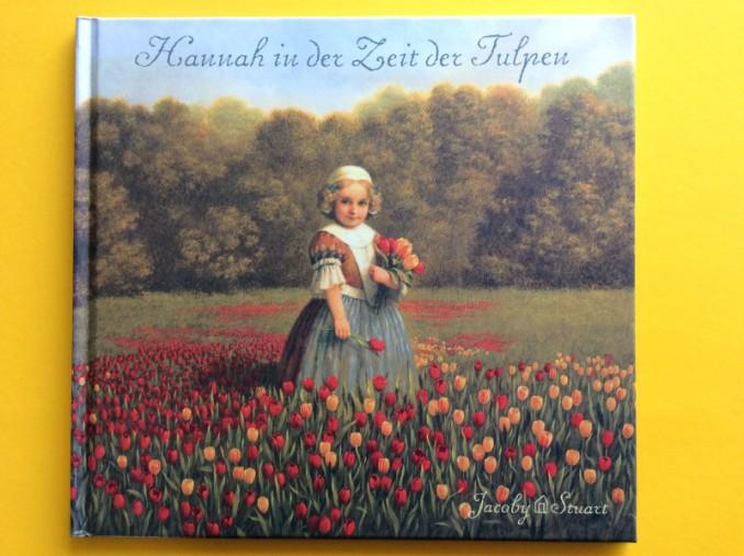 """Kunst-Kinderbuch """"Hannah in der Zeit der Tulpen"""""""