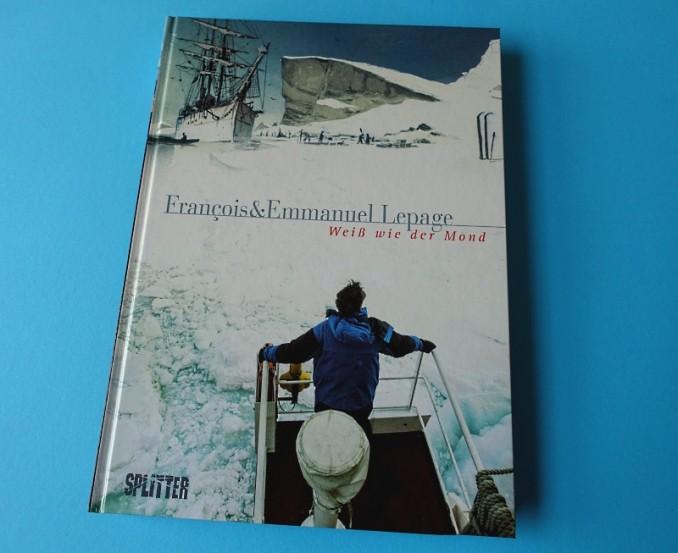 """Die Graphic Novel """"Weiß wie der Mond"""" von Emmanuel und Francois Lepage - auf Französisch unter dem Titel """"La lune est blanche"""" erschienen"""