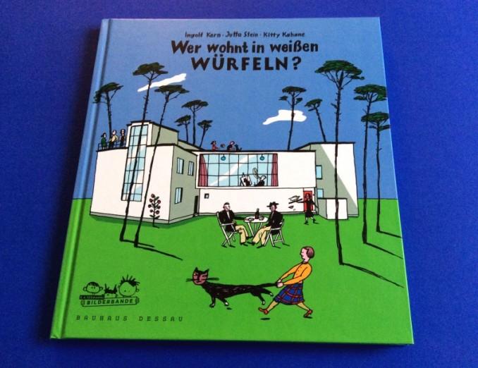"""Bauhaus-Kinderbuch """"Wer wohnt in weißen Würfeln?"""""""