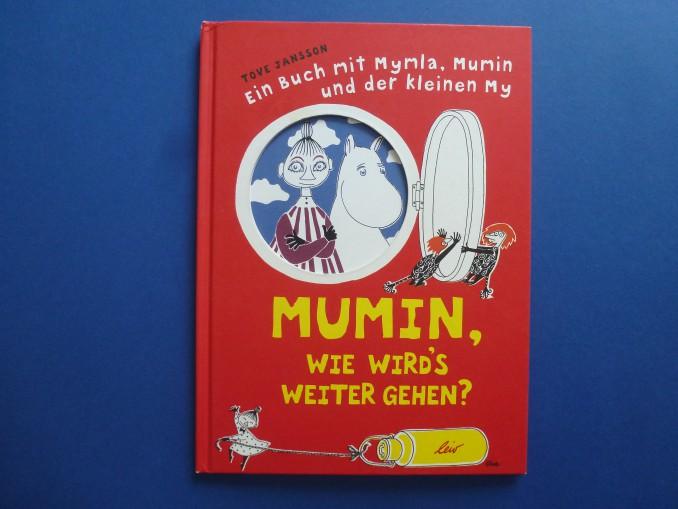 """Tove Jansson: Bilderbuch """"Mumin, wie wird's weiter gehen?"""""""