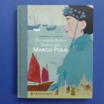 Marco Polo: Reisen vor 750 Jahren