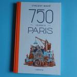 Vincent Mahé zeichnet 750 Jahre Paris