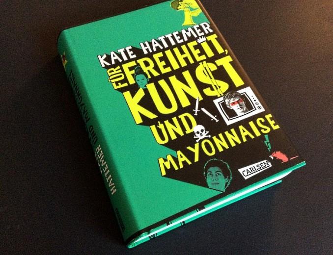 """Jugendroman """"Für Freiheit, Kunst und Mayonnaise"""""""