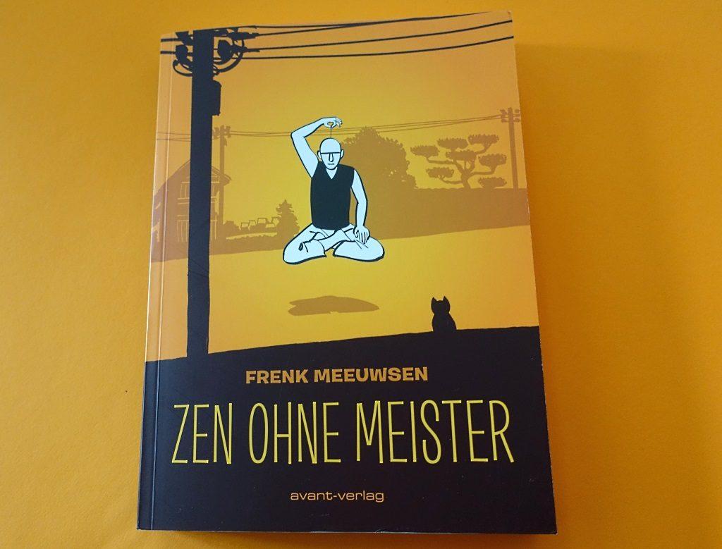 Frenk Meeuwsen: Zen ohne Meister
