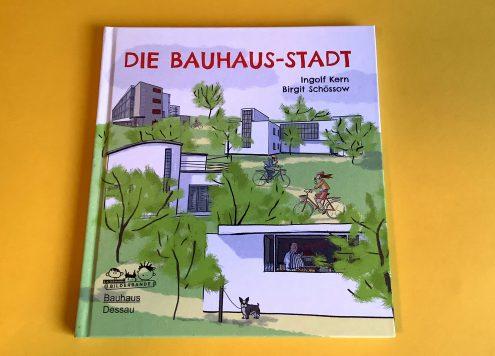 """Kinderbuch """"Die Bauhaus-Stadt"""""""