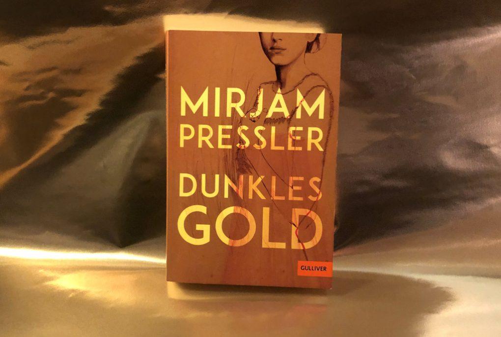 Mirjam Pressler: Dunkles Gold